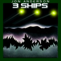 3 Ships by Jon Anderson (approximate cover image)